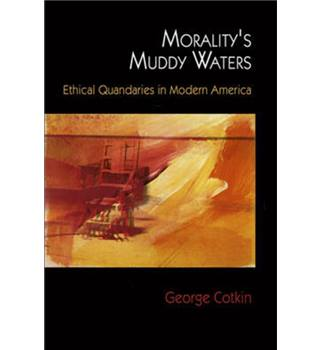 Morality's muddy waters