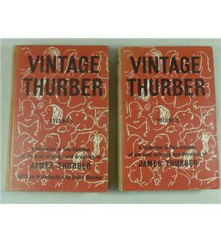 Vintage Thurber. A Collection, in Two Volumes, of the Best Writings and Drawings