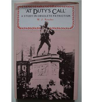 At Duty's Call - A Study in Obsolete Patriotism