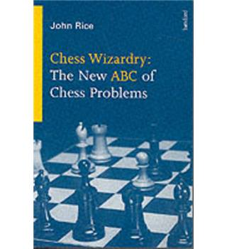 Chess wizardry - the new ABC of chess problems