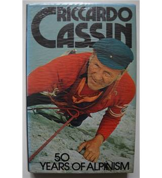 50 Years of Alpinism - Riccardo Cassin - Signed 1st Edition