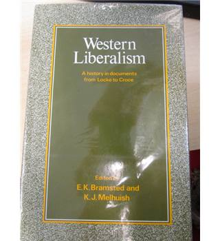 Western Liberalism: A History in Documents from Locke to Croce