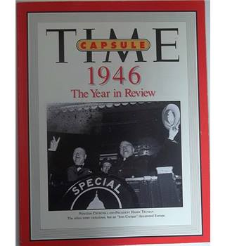 Time Capsule 1946: The Year in Review