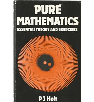 Pure Mathematics: Essential Theory and Exercises