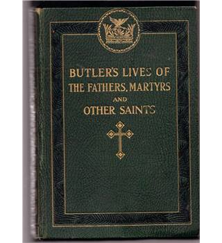 Butler's Lives of the Fathers, Martyrs and Other Saints  Vol  II