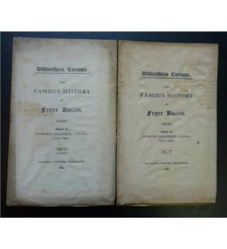 The Famous History of Fryer Bacon - 2 Volumes