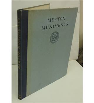 MERTON MUNIMENTS. Selected and Edited for the College by  P.S. Allen and H.W. Garrold
