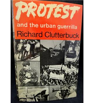Protest and the urban guerrilla