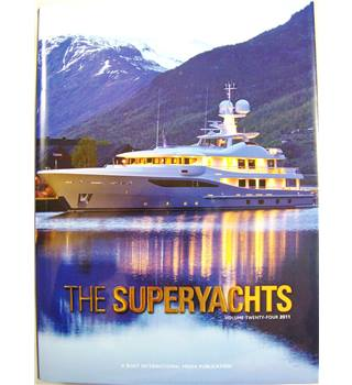 The Superyachts Volume Twenty-four 2011