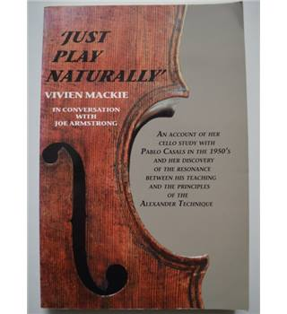"""Just play naturally"" - Signed by Vivien Mackie"