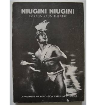Niugini Niugini: A Trilogy of Folk Operas; Sail the Midnight Sun, My Tide Let Me Ride and the Dance of the Snail