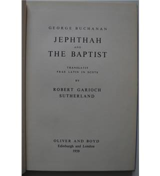 Jephthah and The Baptist - George Buchanan