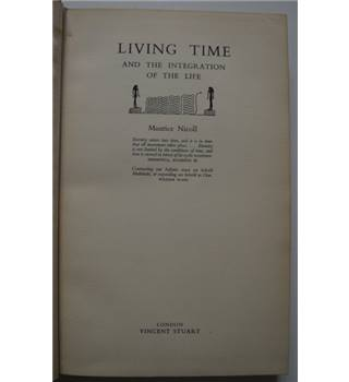 Living Time and the Integration of Life - Maurice Nicoll (1st Edition)