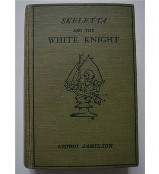 Skeletta and the White Knight - 1925
