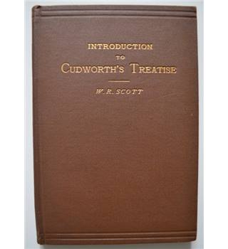 AN INTRODUCTION TO CUDWORTH'S TREATISE - W.R. Scott