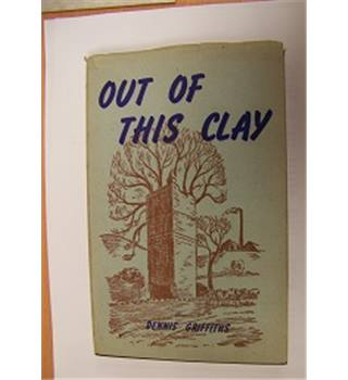 Out of This Clay