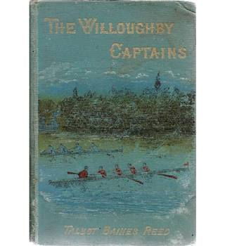 The Willoughby Captains A School Story