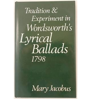 Tradition and experiment in Wordsworth's 'Lyrical ballads' 1798