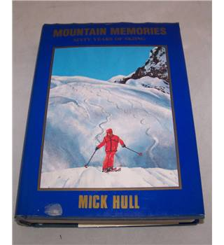 Mountain Memories - sixty years of skiing