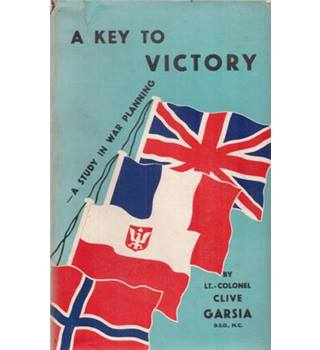 A Key To Victory. A Study In War Planning