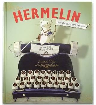 Hermelin, the Detective Mouse [Signed by the Author]