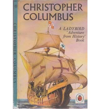 Christopher Columbus - A Ladybird Adventure from History Book