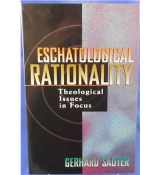 Eschatological rationality