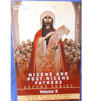 Nicene and Post-Nicene Fathers: Second Series, Volume X Ambrose - Select Works and Letters