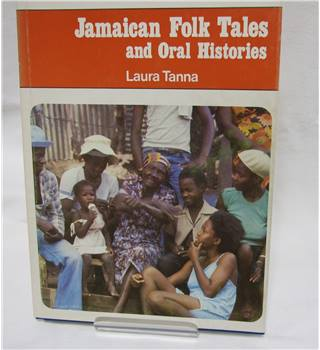 Jamaican Folk Tales and Oral Histories