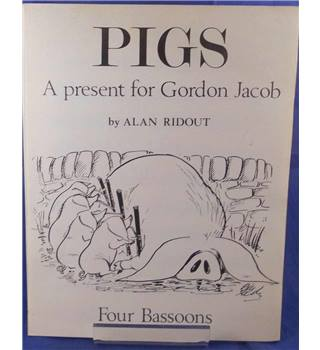 Pigs: A present For Gordon Jacobs