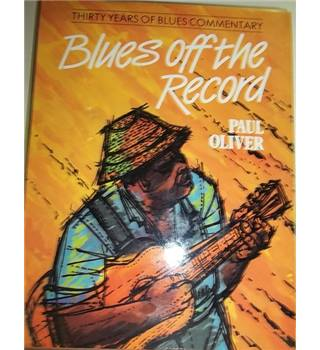 Blues Off the Record- Rare Signed Copy