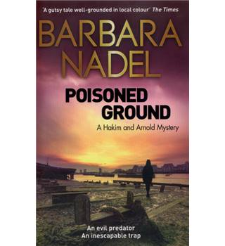 Poisoned Ground - Barbara Nadel - Signed 1st Paperback Edition