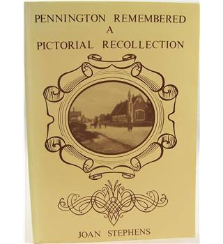 Pennington Remembered: A Pictorial Recollection