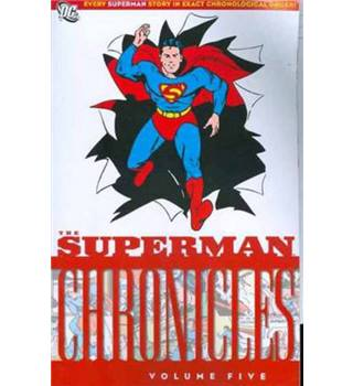 The Superman Chronicles Vol.5