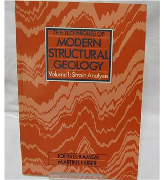 The techniques of modern structural geology. vol 1 strain analysis