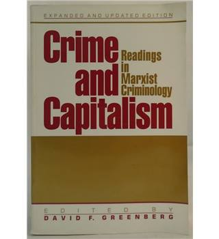 Crime And Capitalism: Readings In Marxist Criminology