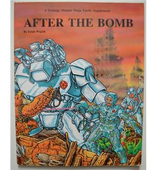 A Teenage Mutant Ninja Turtle Supplement - After the Bomb