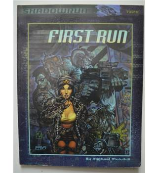 First Run (Shadowrun RPG, FAS7329)