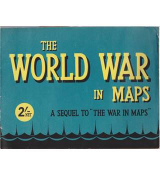 The World War in Maps