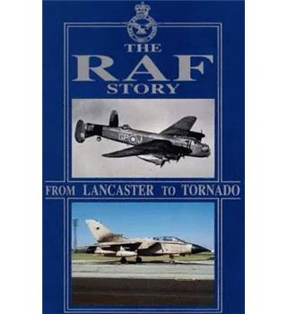 The RAF story - from Lancaster to Tornado E