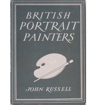 British Portrait Painters - Britain in Pictures Series