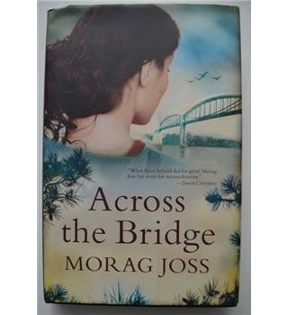 Across The Bridge - Signed Limited Edition
