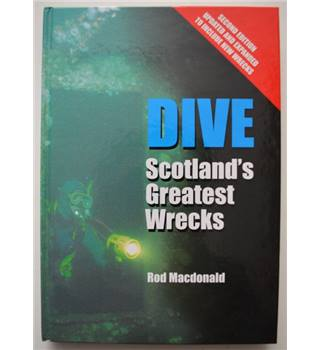 Dive Scotland's Greatest Wrecks - 2nd Edition