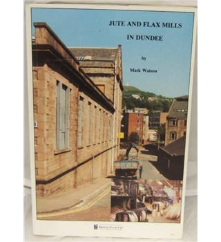 Jute and flax mills in Dundee