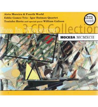 MOCKBA MCMXCII - Live in Moscow 3 CD Collection (Airto Moreira/Eddie Gomez/Toniho Horta)
