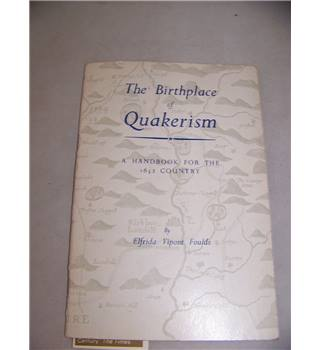 The birthplace of Quakerism