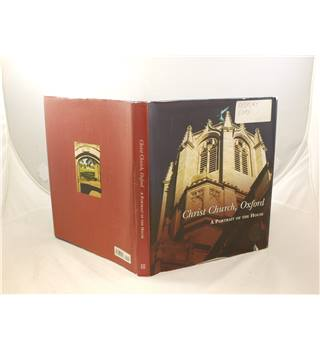 Christ Church Oxford: A Portrait Of The House Ed By Christopher Butler Third Millennium Publishing 2006