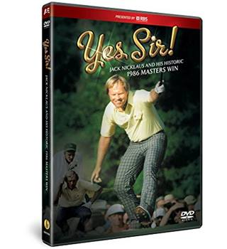 Yes Sir! Jack Nicklaus and His Historic 1986 Masters Win