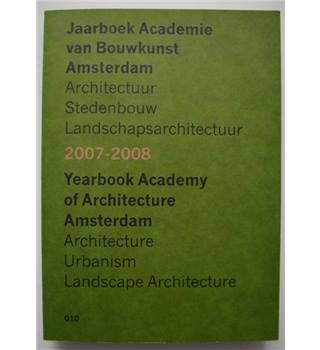 Yearbook Academy of Architecture 2007-2008