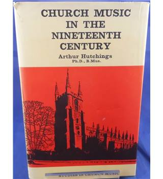 Church Music in the Nineteenth Century